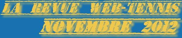 La Revue du Web Tennis de Novembre 2011